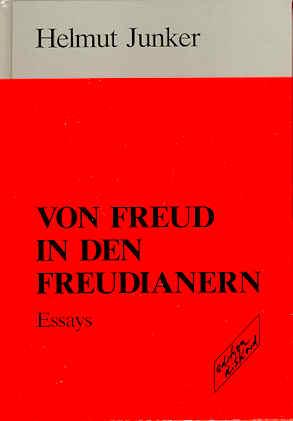 Von Freud in den Freudianern