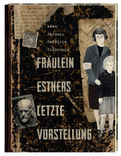Fräulein Esthers letzte Vorstellung