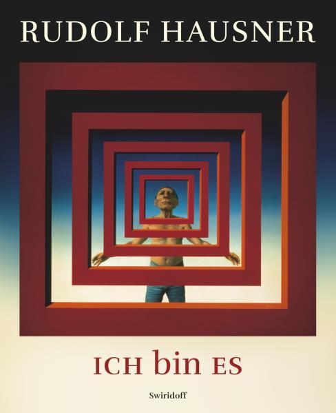 Rudolf Hausner · ICH bin ES