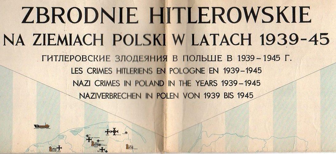 ZBRODNIE HITLEROWSKIE NA ZIEMIACH POLSKI W LATACH 1939-1945