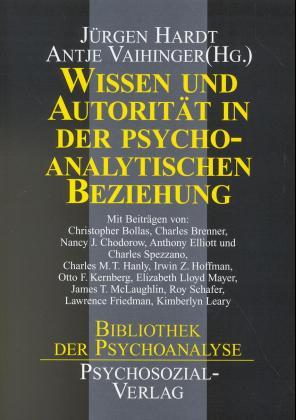 Wissen und Autorität in der psychoanalytischen Beziehung