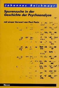 Spurensuche in der Geschichte der Psychoanalyse