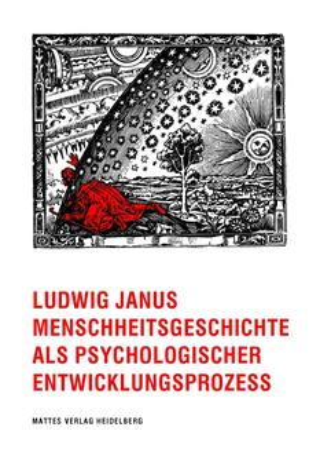 Menschheitsgeschichte als psychologischer Entwicklungsprozess