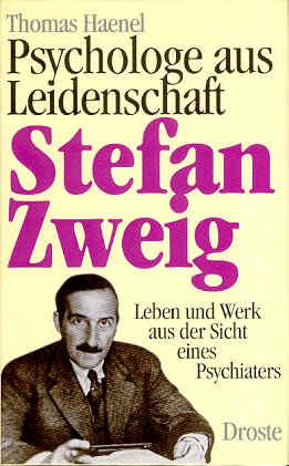 Psychologe aus Leidenschaft: Stefan Zweig