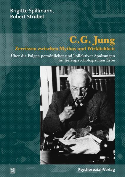 C.G. Jung – Zerrissen zwischen Mythos und Wirklichkeit