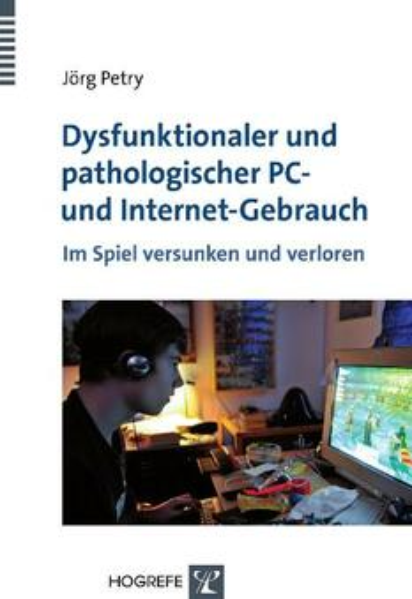 Dysfunktionaler und pathologischer PC- und Internet-Gebrauch