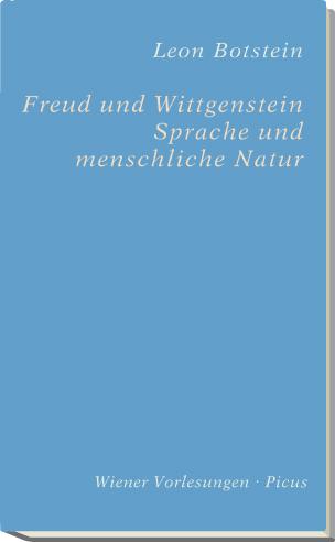 Freud und Wittgenstein. Sprache und menschliche Natur
