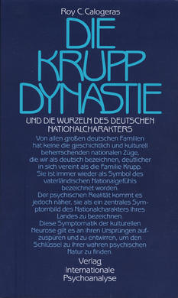 Die Krupp-Dynastie und die Wurzeln des deutschen Nationalcharakters