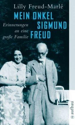 Mein Onkel Sigmund Freud