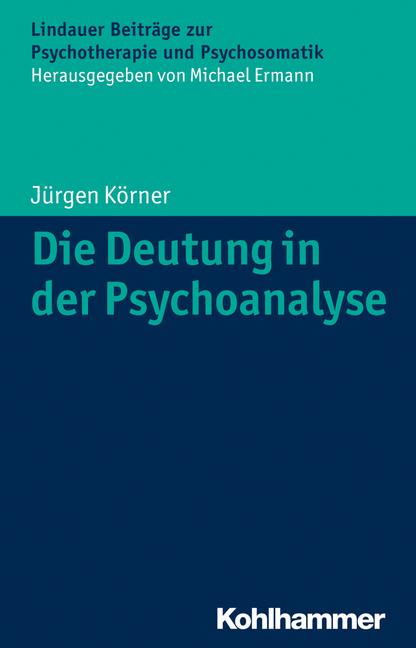 Die Deutung in der Psychoanalyse
