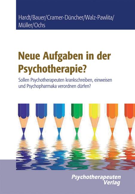 Neue Aufgaben der Psychotherapie?