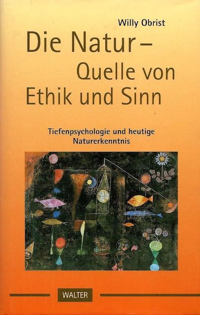 Die Natur – Quelle von Ethik und Sinn