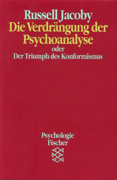 Die Verdrängung der Psychoanalyse