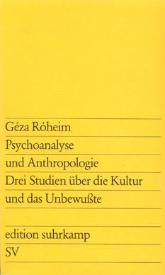 Psychoanalyse und Anthropologie