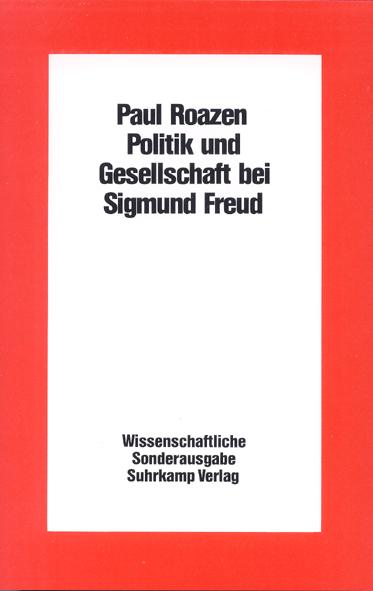 Politik und Gesellschaft bei Sigmund Freud