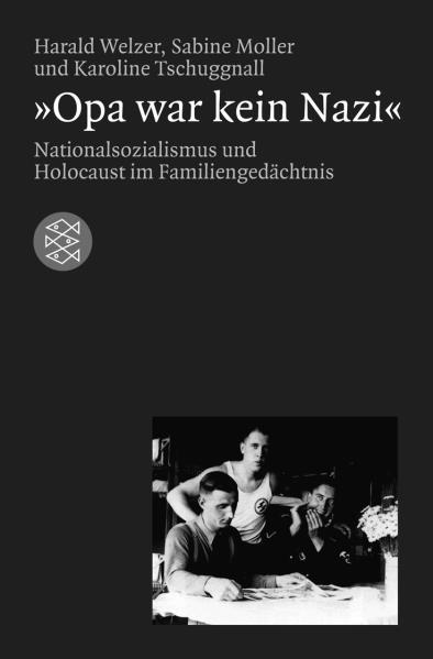 »Opa war kein Nazi«