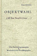 Objektwahl. (All You Need Is Love …)