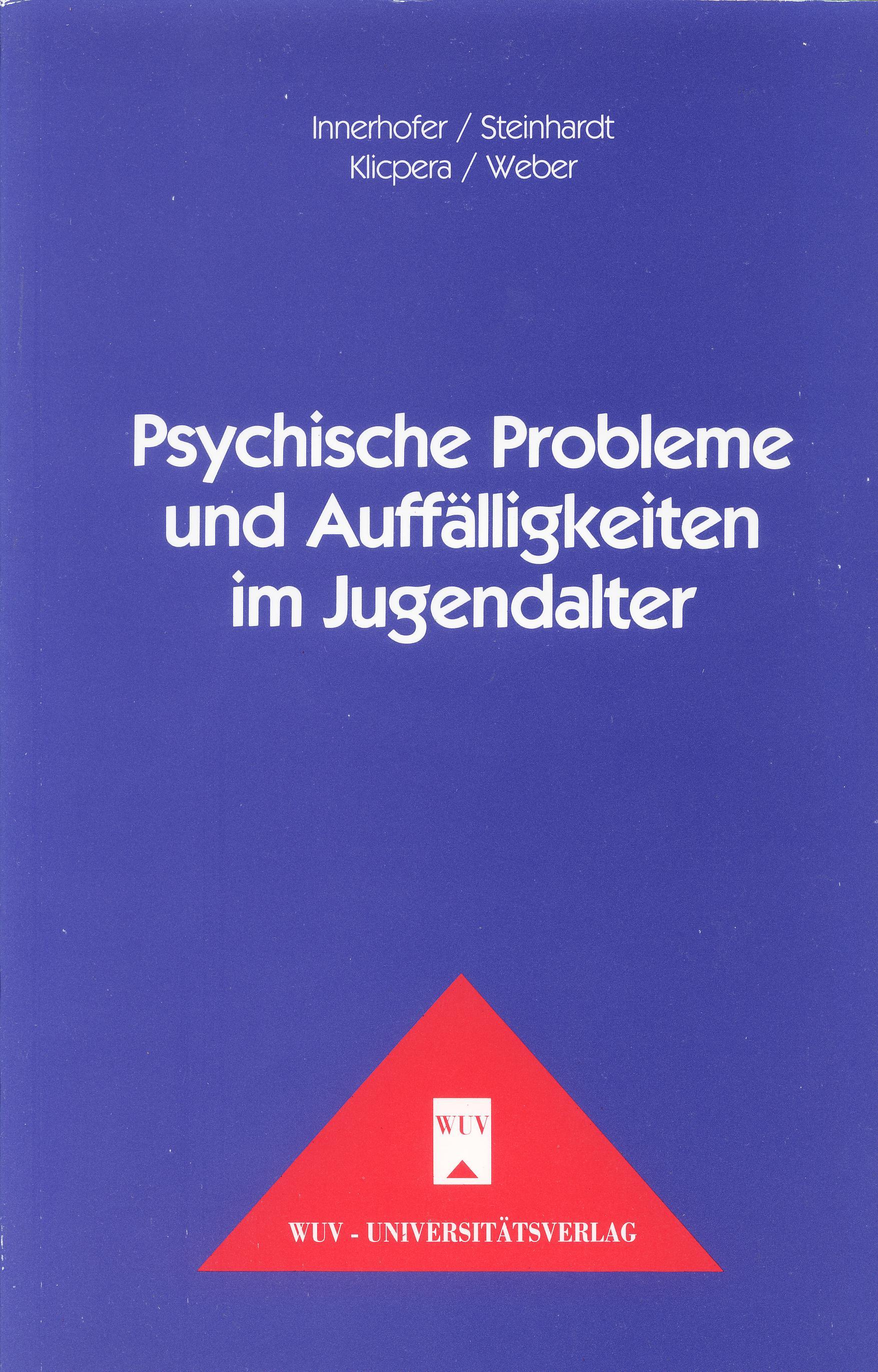 Psychische Probleme und Auffälligkeiten im Jugendalter