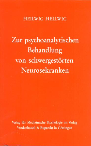 Zur psychoanalytischen Behandlung von schwergestörten Neurosekranken