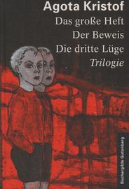 Das große Heft / Der Beweis / Die dritte Lüge