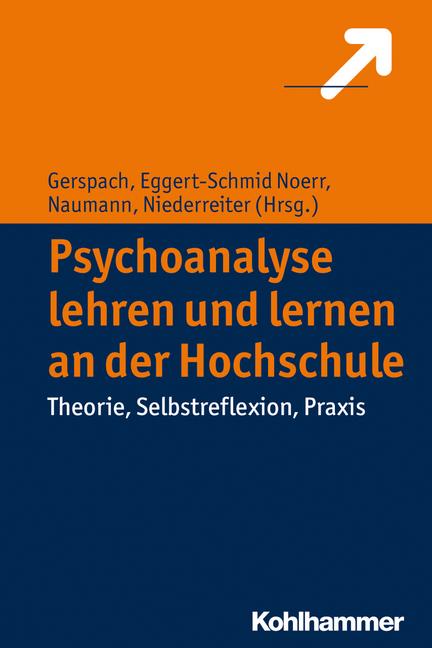 Psychoanalyse lehren und lernen an der Hochschule