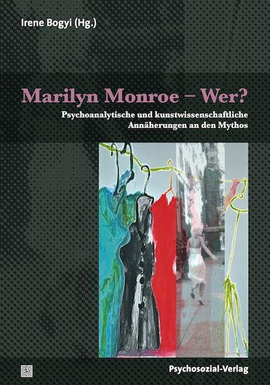 Marilyn Monroe – Wer?