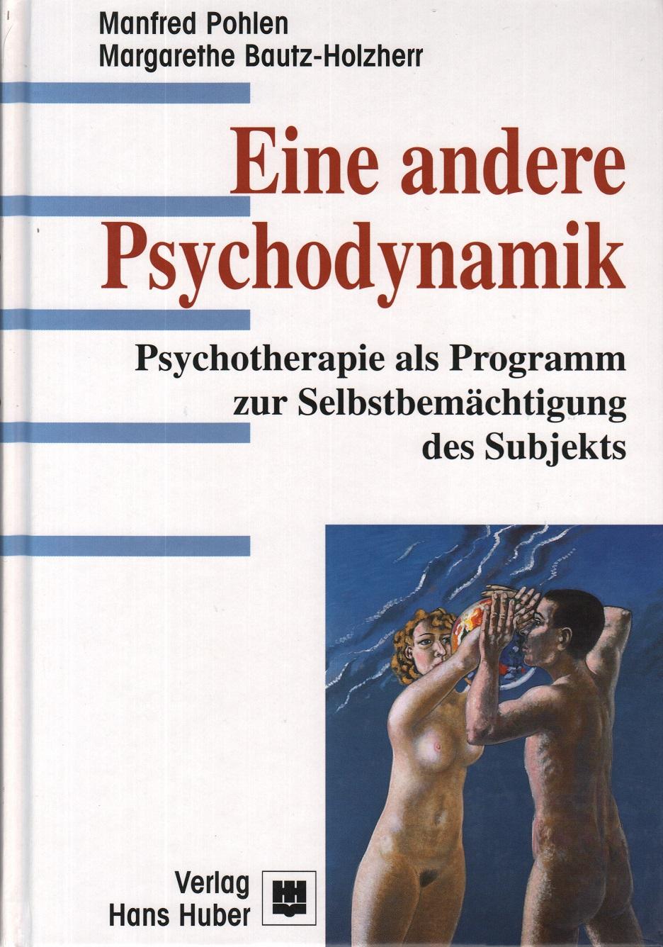 Eine andere Psychodynamik