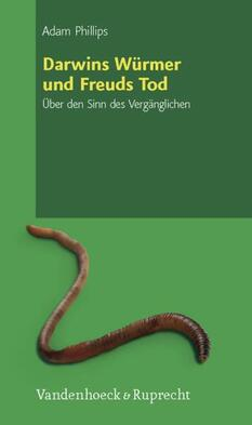 Darwins Würmer und Freuds Tod
