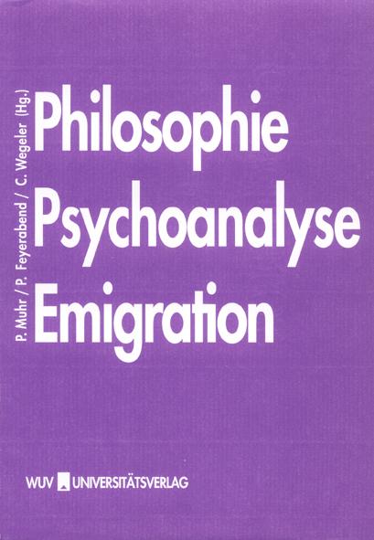 Philosophie - Psychoanalyse - Emigration