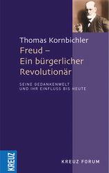 Freud - Ein bürgerlicher Revolutionär