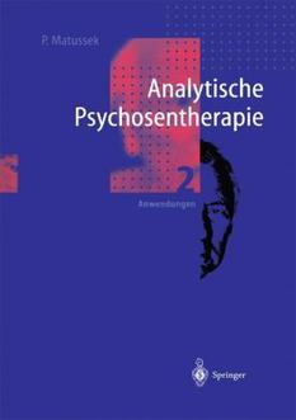 Analytische Psychosentherapie. 2 Bände