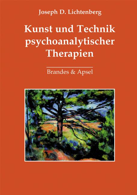 Kunst und Technik psychoanalytischer Therapie