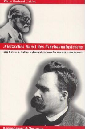 Nietzsches Kunst des Psychoanalysierens