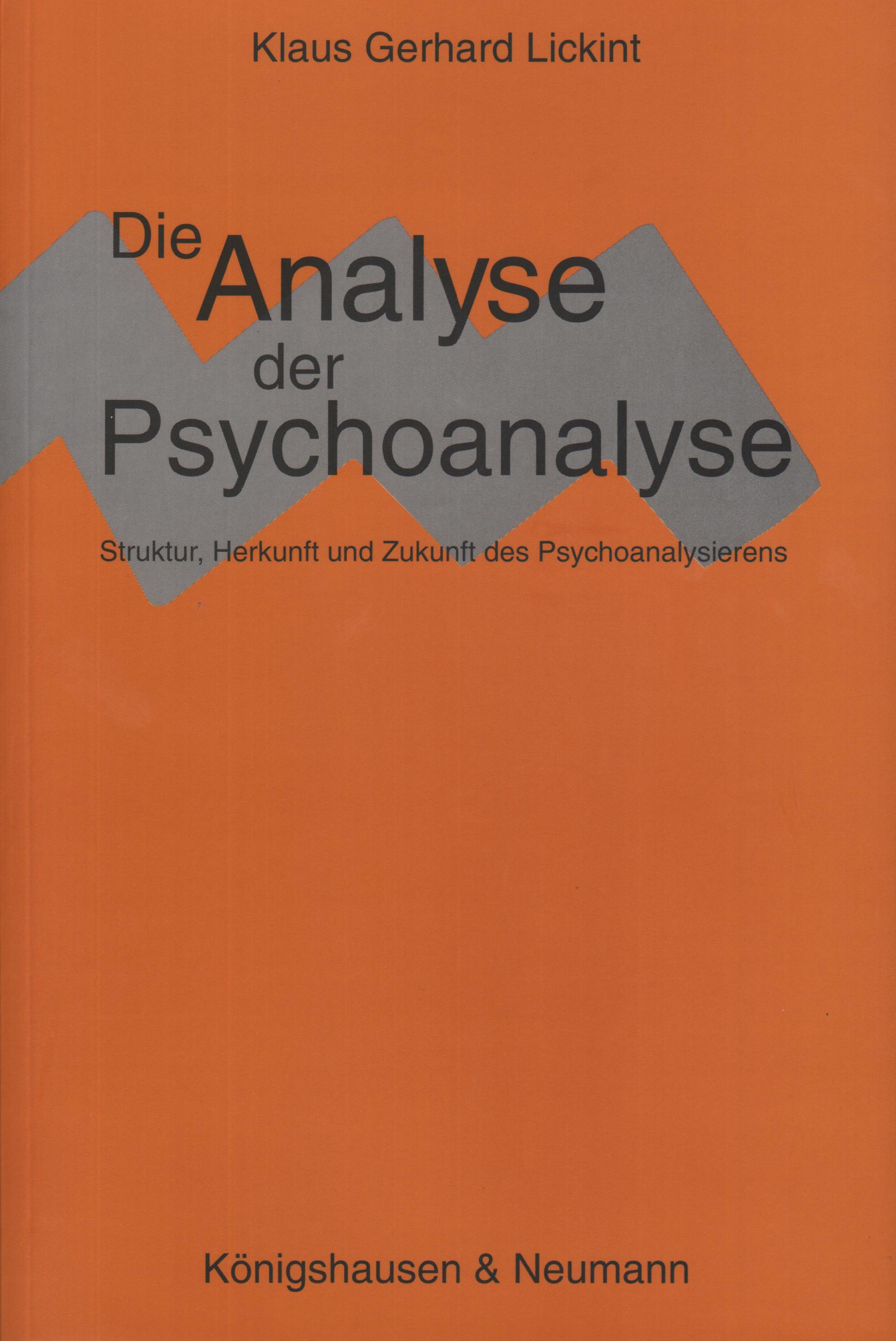 Die Analyse der Psychoanalyse