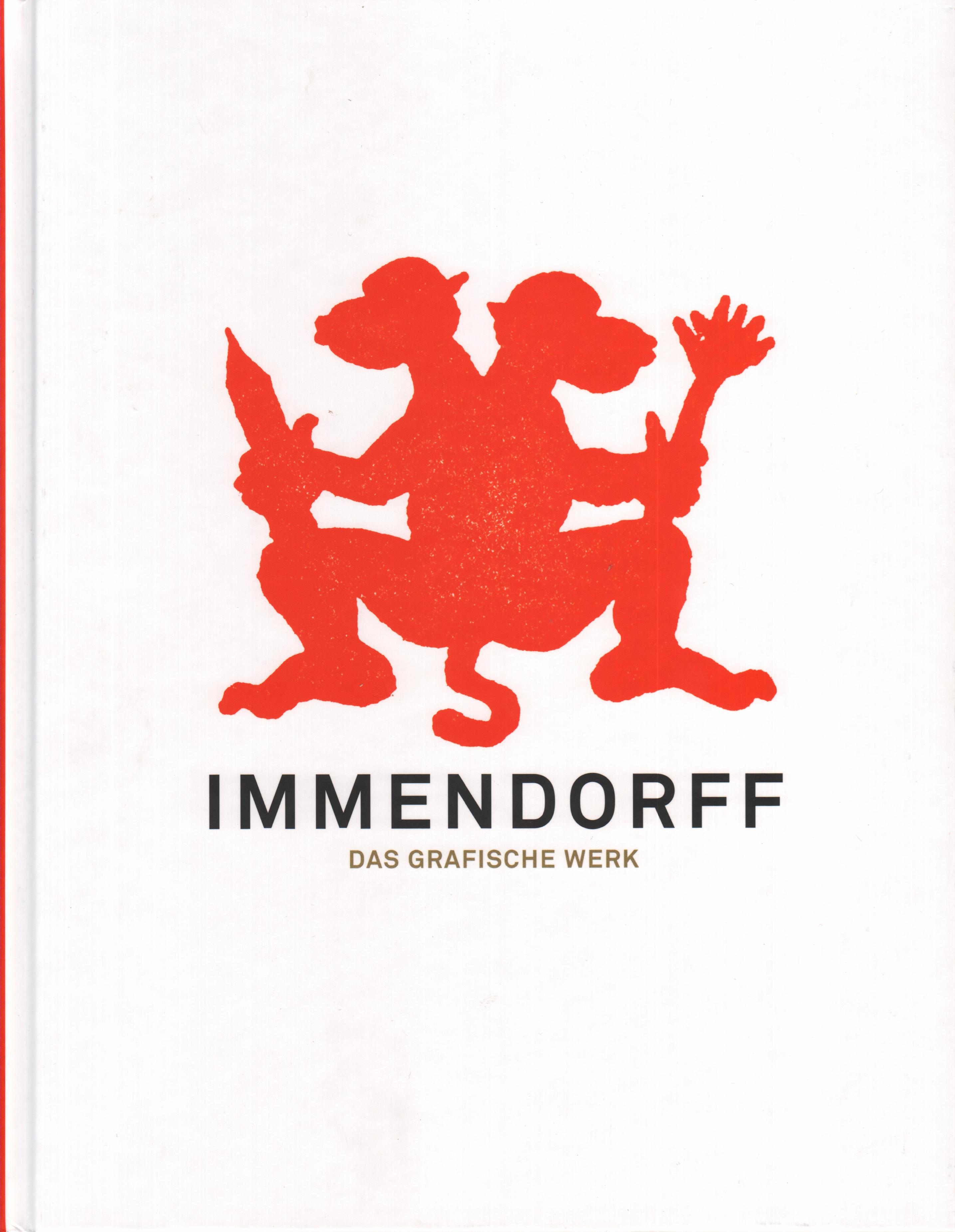 Jörg Immendorff – Das Grafische Werk