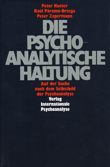Die psychoanalytische Haltung