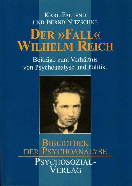 Der ›Fall‹ Wilhelm Reich