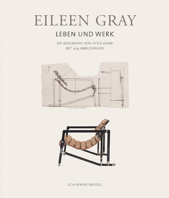 Eileen Gray - Leben und Werk