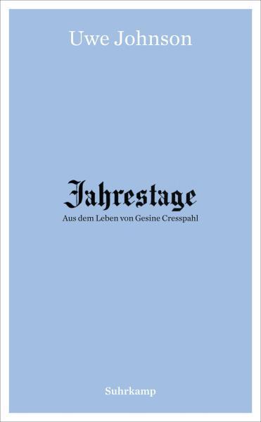 Jahrestage, Bände 1–4 mit Ergänzungsband Adressbuch für Jerichow und New York