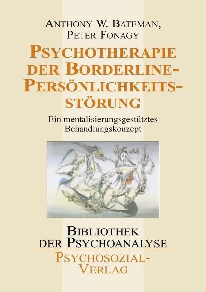 Psychotherapie der Borderline-Persönlichkeitsstörung