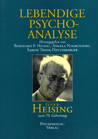 Lebendige Psychoanalyse