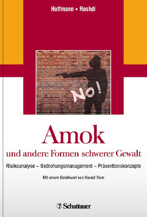 Amok und andere Formen schwerer Gewalt