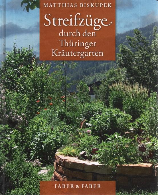 Streifzüge durch den Thüringer Kräutergarten
