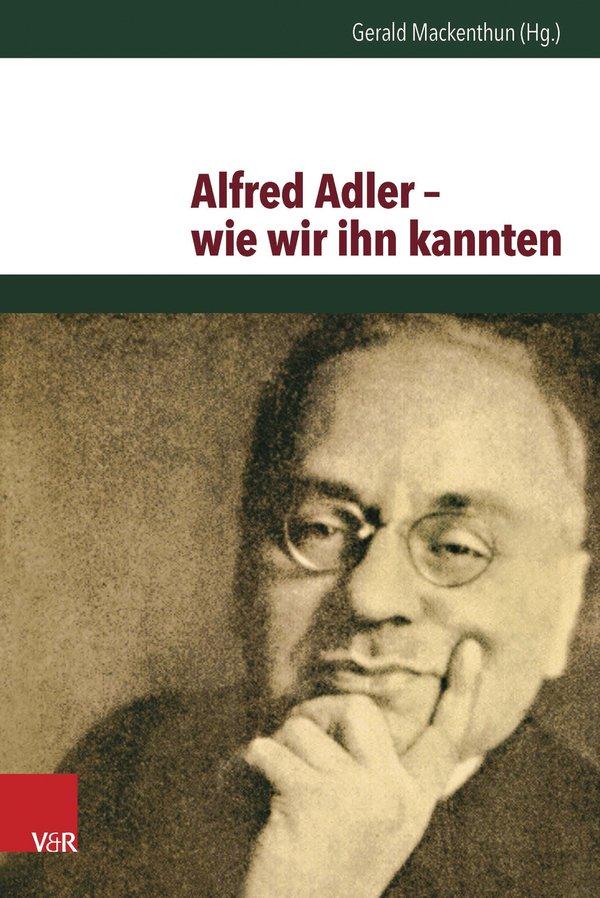Alfred Adler – wie wir ihn kannten
