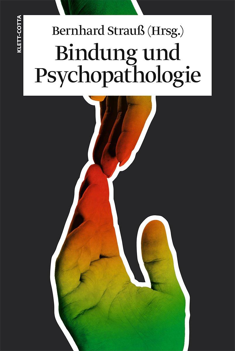Bindung und Psychopathologie
