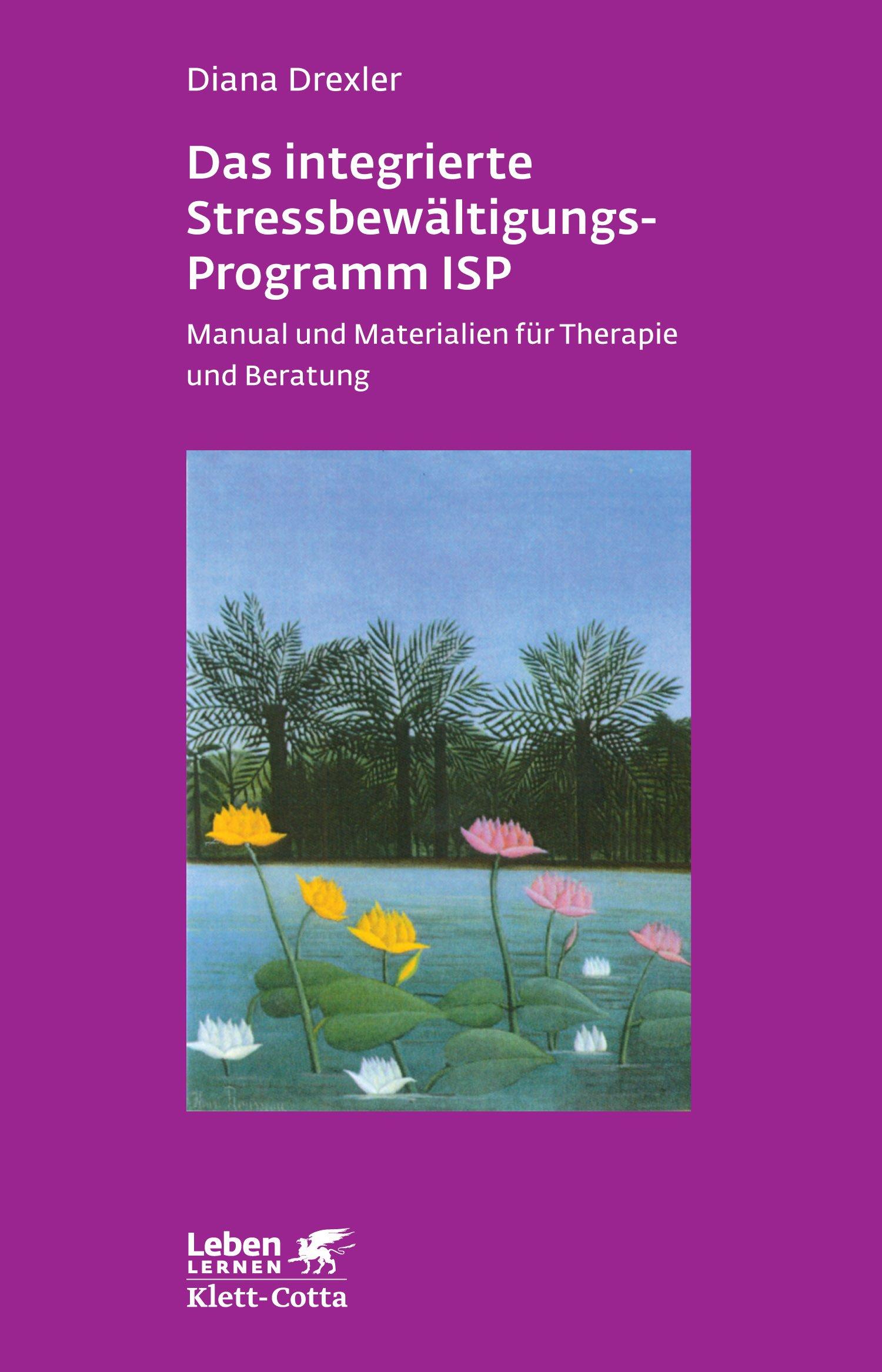 Das integrierte Stressbewältigungsprogramm ISP