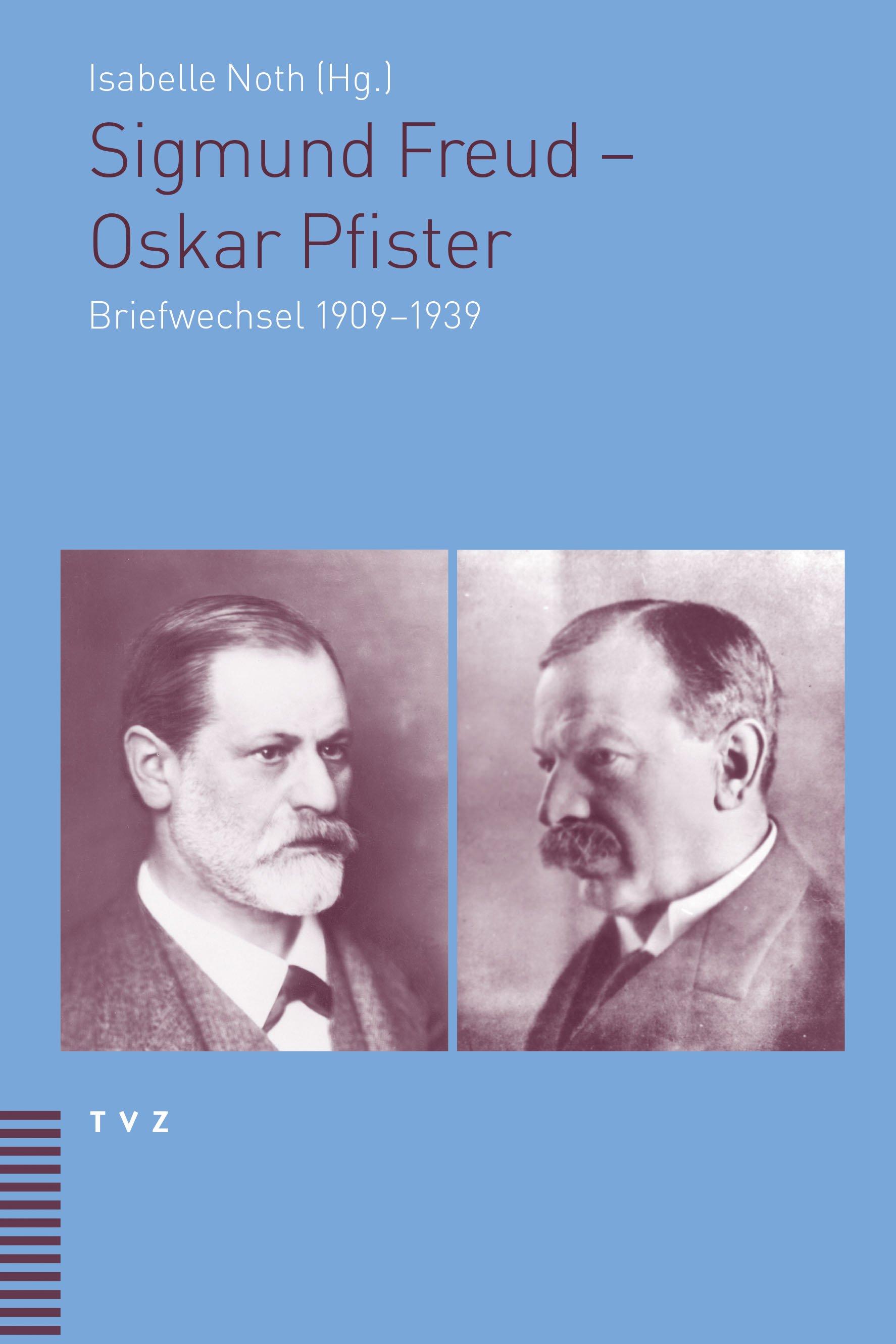 Sigmund Freud – Oskar Pfister