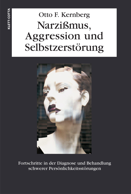 Narzissmuss, Aggression und Selbstzerstörung