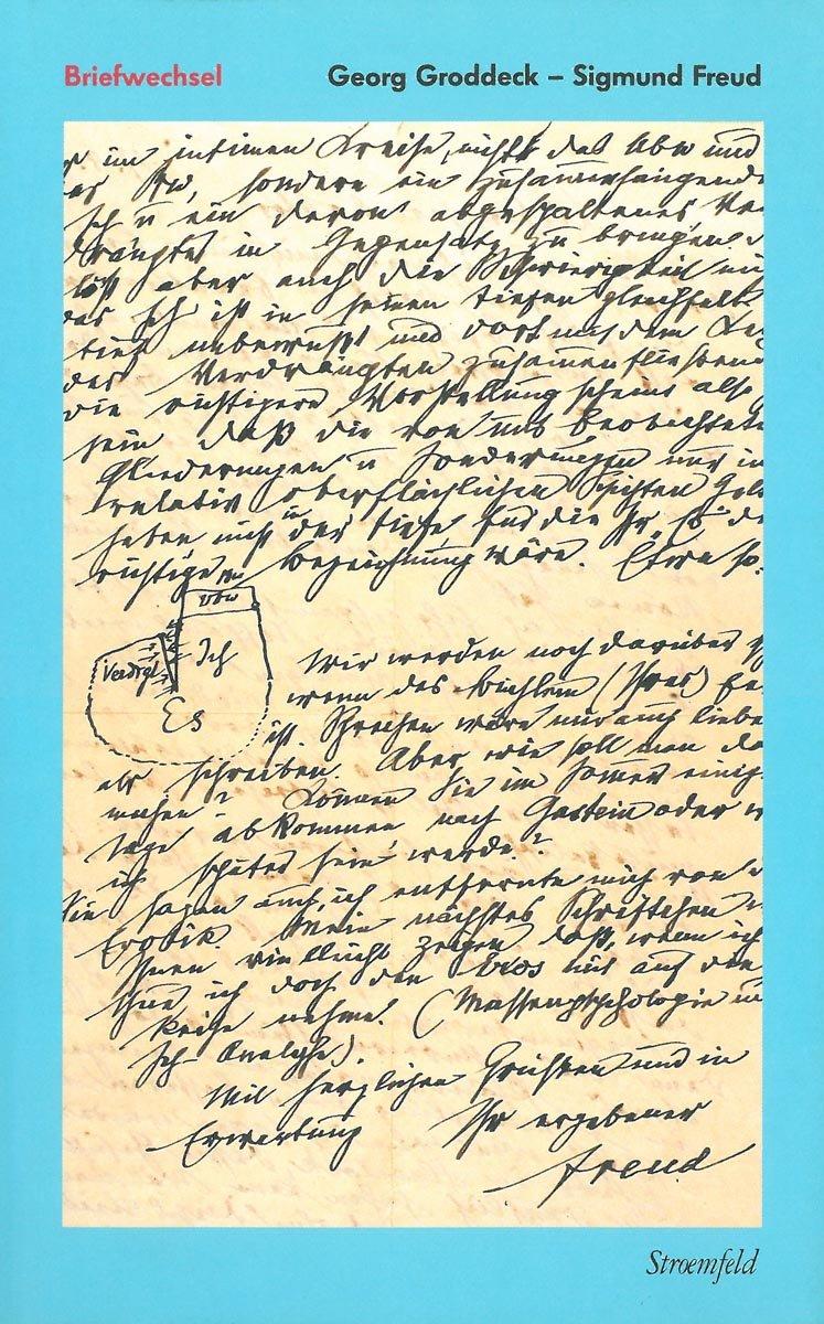 Werke / Briefwechsel Groddeck – Freud (1917–1934)