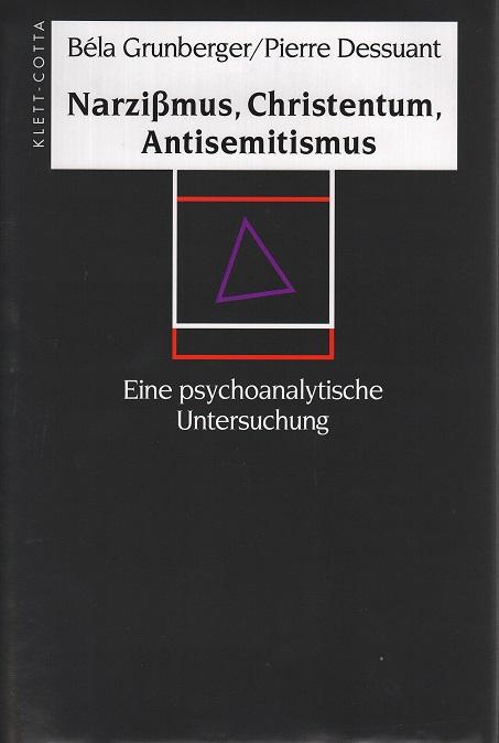 Narzißmus, Christentum, Antisemitismus